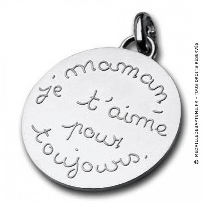 Médaille Maman Je Taime Pour Toujours Argent