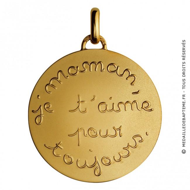Médaille Maman Je Taime Pour Toujours Or Jaune
